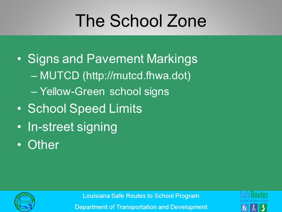 The School Zone Signs and Pavement Markings School Speed Limits