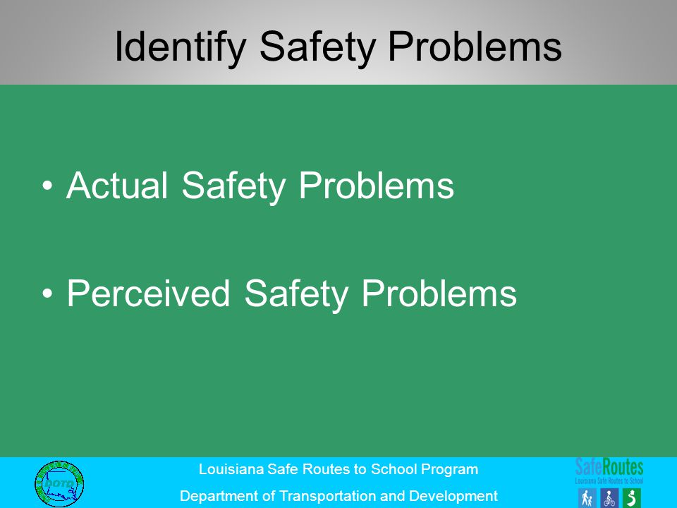 Identify Safety Problems