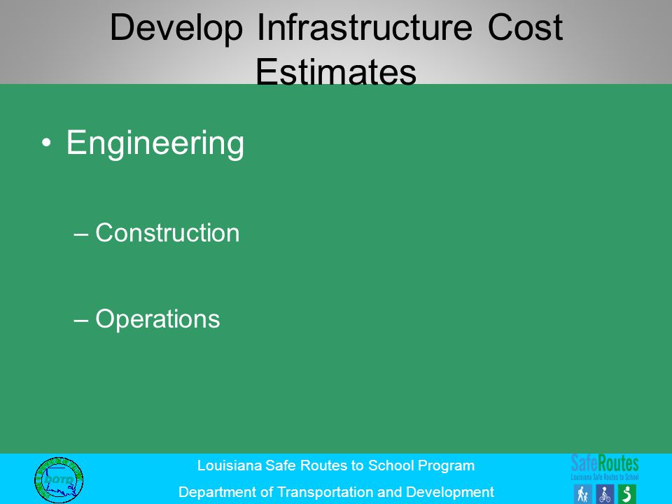 Develop Infrastructure Cost Estimates