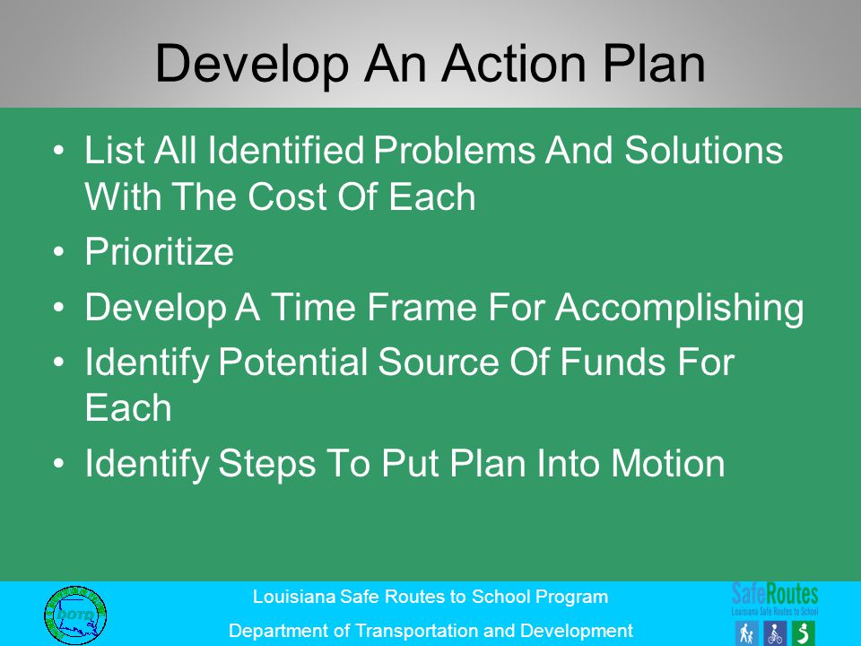 Develop An Action Plan List All Identified Problems And Solutions With The Cost Of Each. Prioritize.