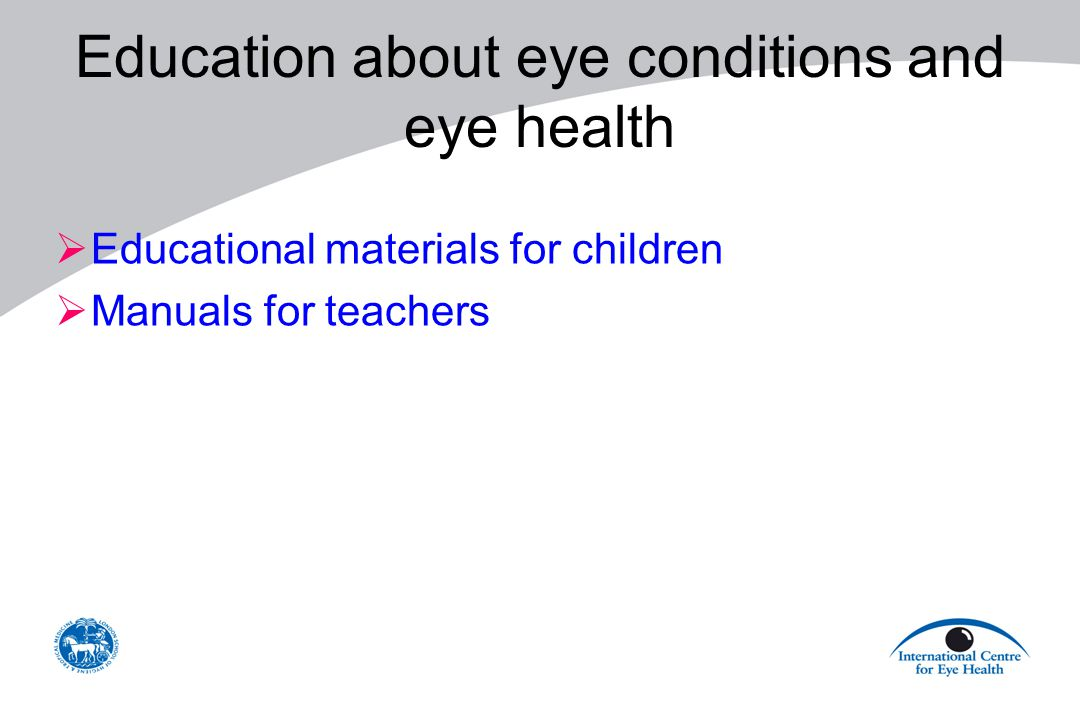 Education about eye conditions and eye health