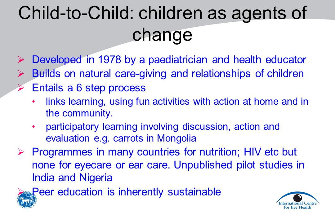 Child-to-Child: children as agents of change