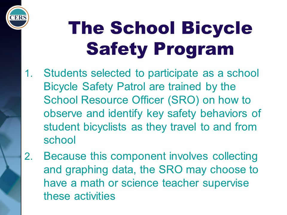 The School Bicycle Safety Program