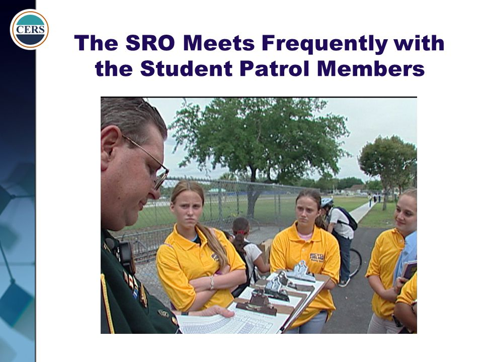 The SRO Meets Frequently with the Student Patrol Members