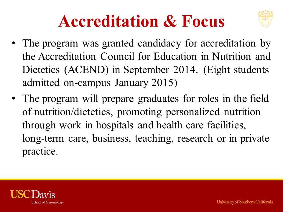 Accreditation & Focus