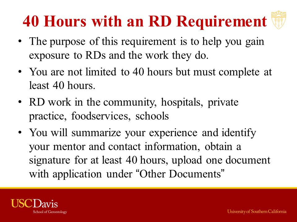 40 Hours with an RD Requirement
