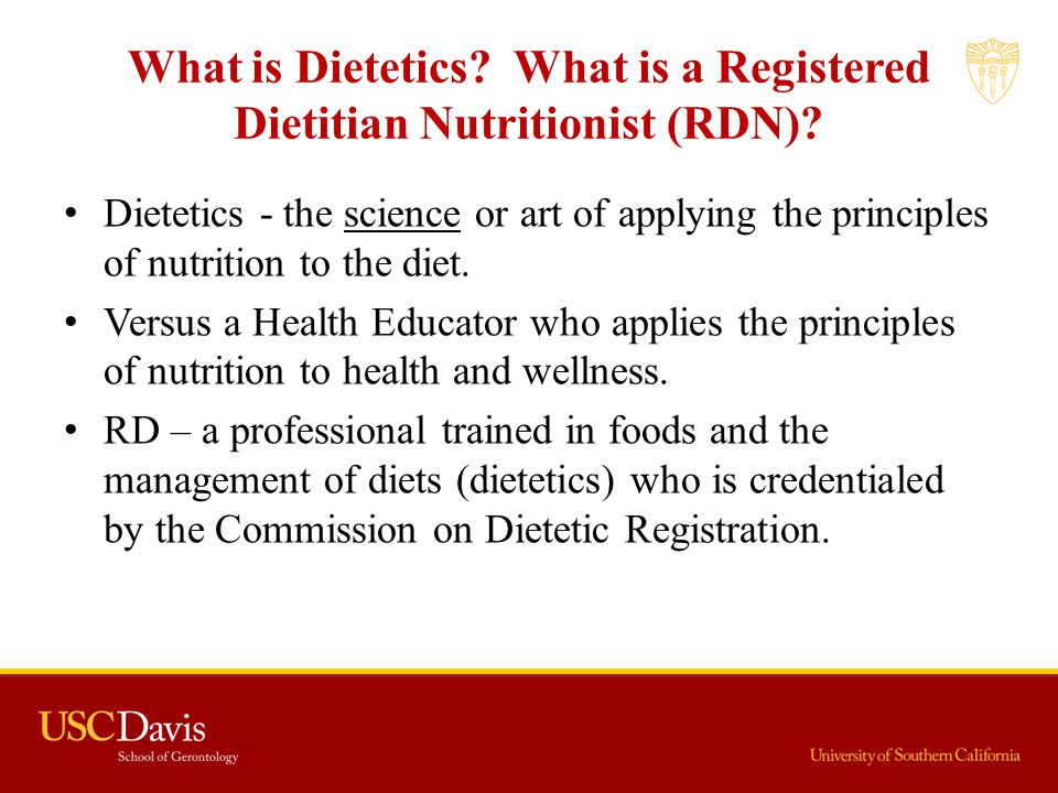 What is Dietetics What is a Registered Dietitian Nutritionist (RDN)