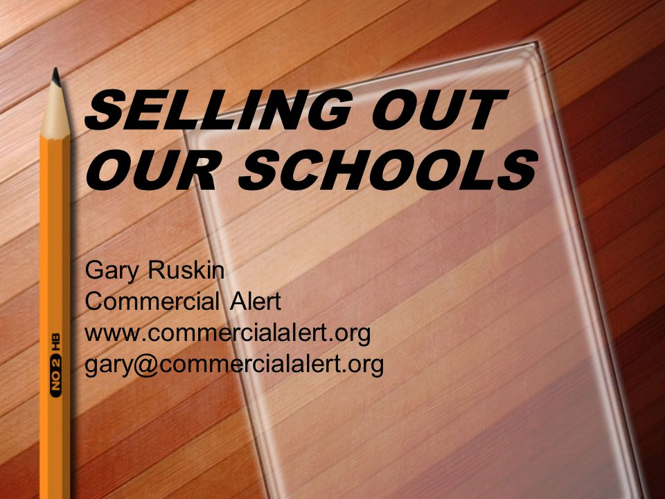 SELLING OUT OUR SCHOOLS