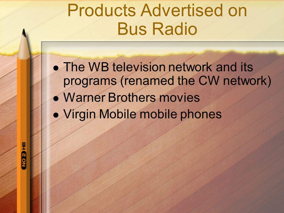 Products Advertised on Bus Radio
