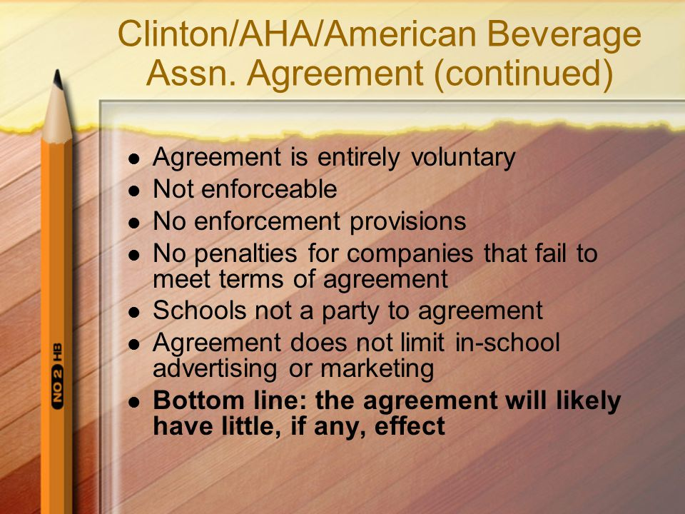 Clinton/AHA/American Beverage Assn. Agreement (continued)