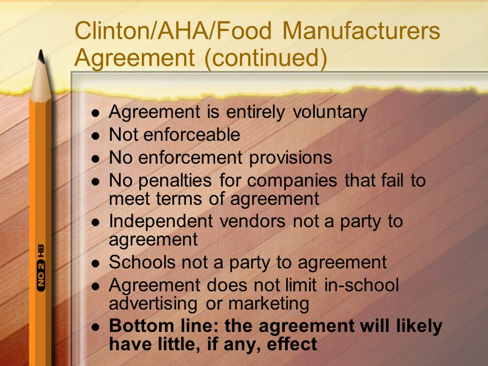 Clinton/AHA/Food Manufacturers Agreement (continued)