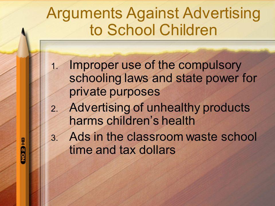 Arguments Against Advertising to School Children