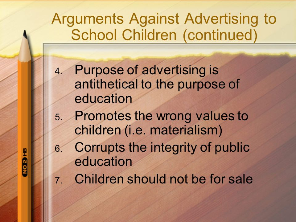 Arguments Against Advertising to School Children (continued)