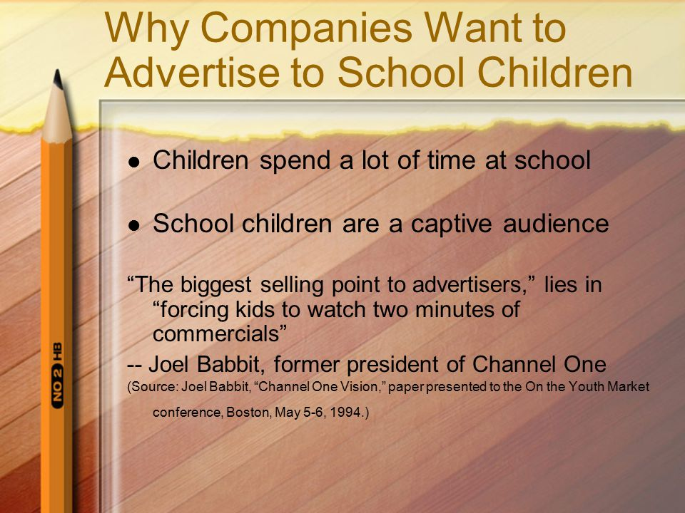 Why Companies Want to Advertise to School Children
