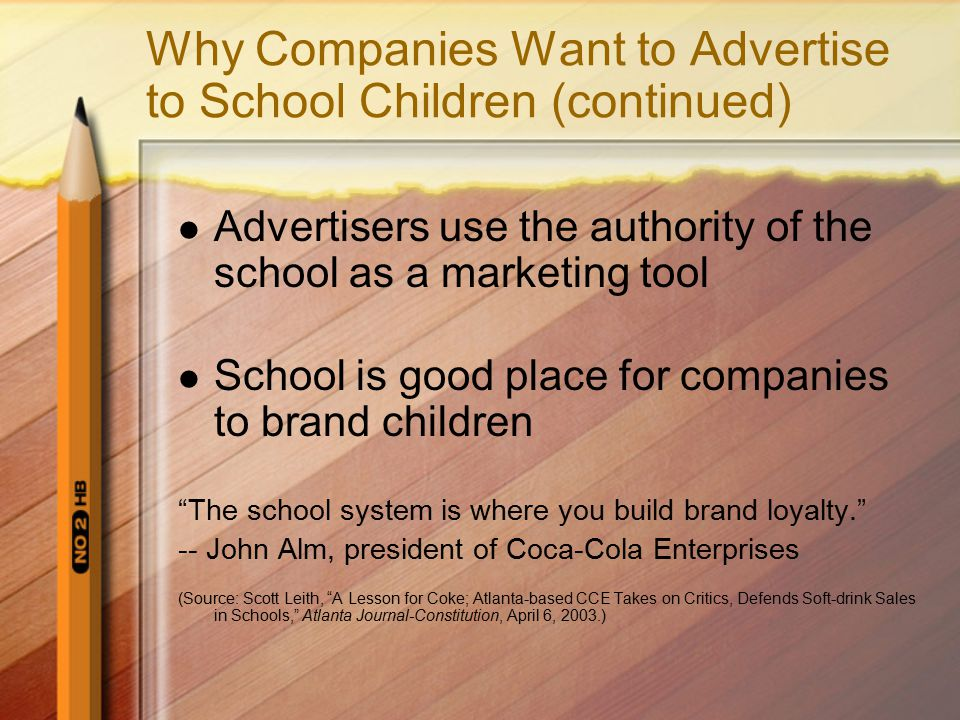 Why Companies Want to Advertise to School Children (continued)