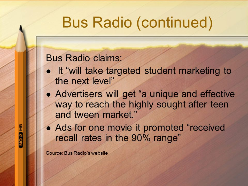 Bus Radio (continued) Bus Radio claims: