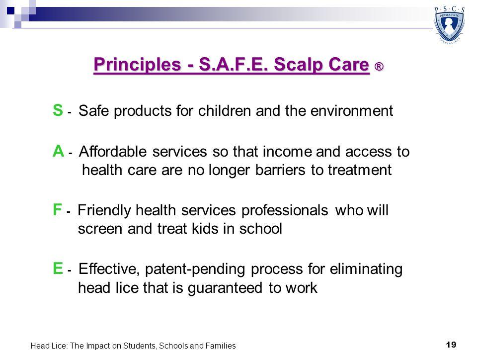 Principles - S.A.F.E. Scalp Care ®