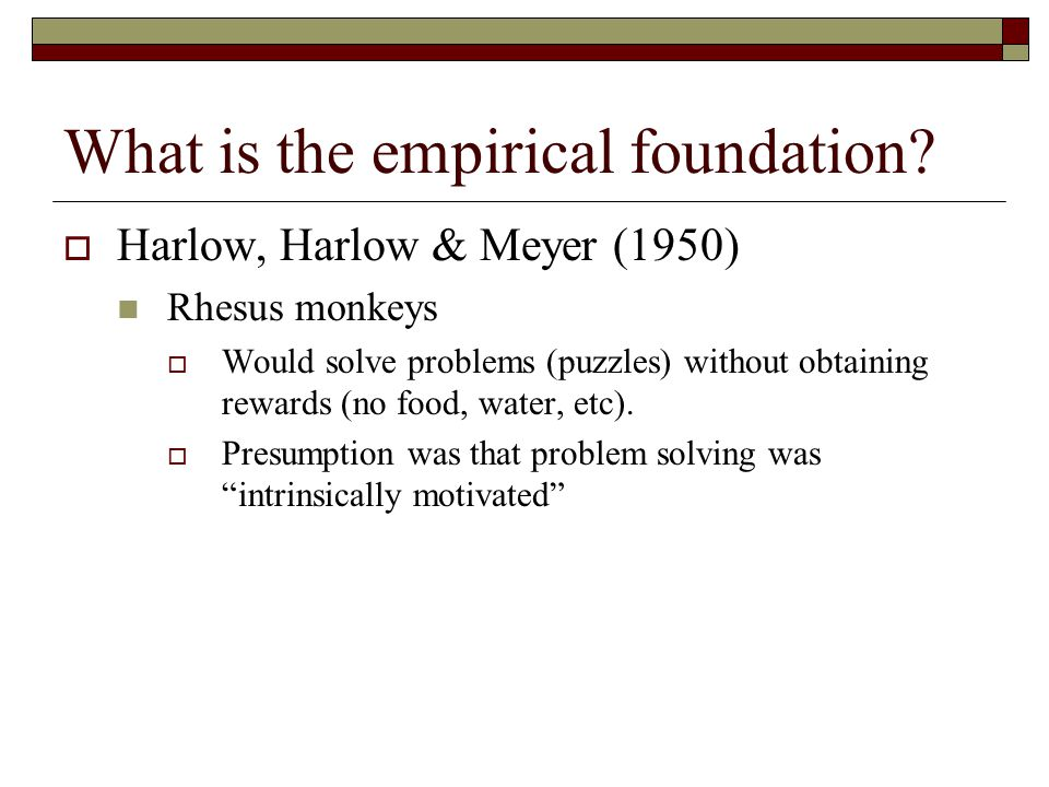 What is the empirical foundation