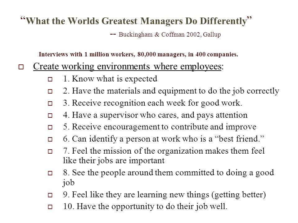 What the Worlds Greatest Managers Do Differently
