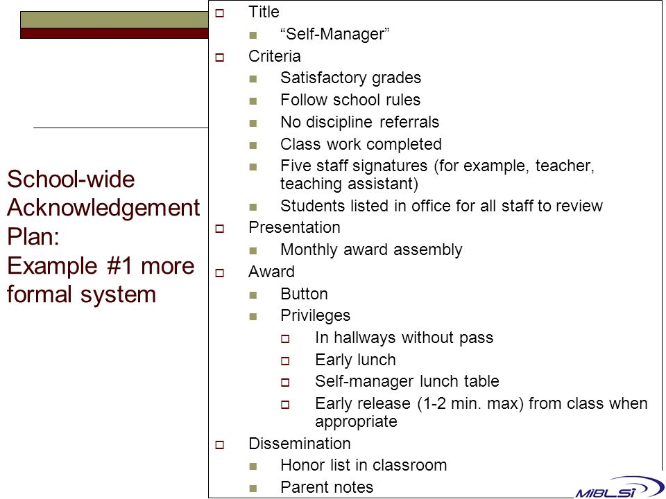 School-wide Acknowledgement Plan: Example #1 more formal system
