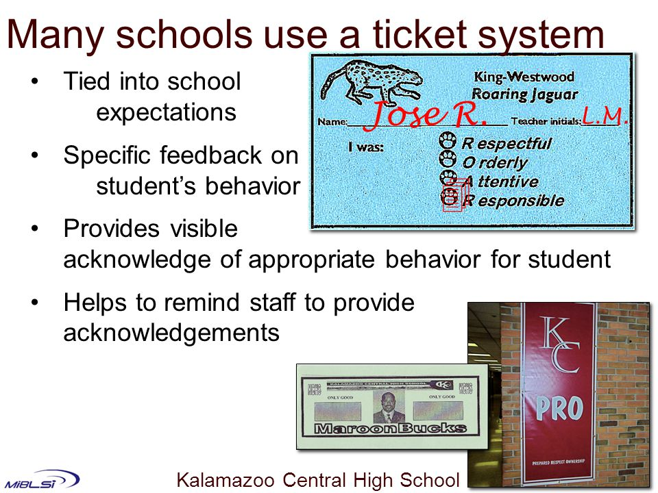 Many schools use a ticket system
