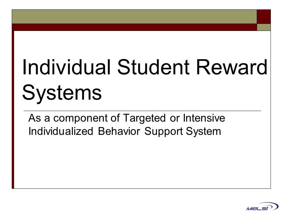 Individual Student Reward Systems
