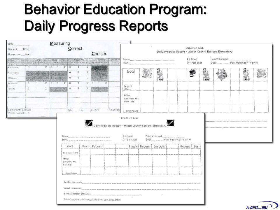 Behavior Education Program: Daily Progress Reports