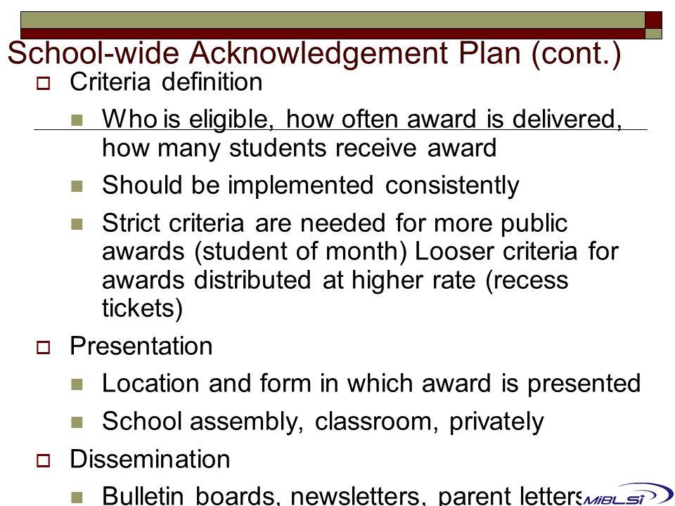 School-wide Acknowledgement Plan (cont.)
