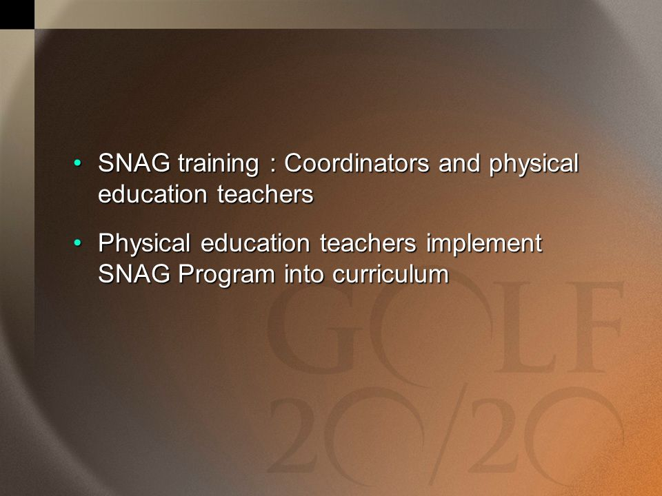 SNAG training : Coordinators and physical education teachers