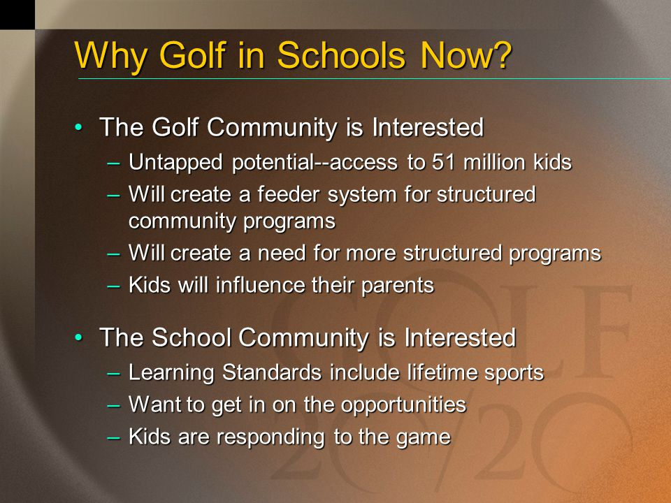 Why Golf in Schools Now The Golf Community is Interested