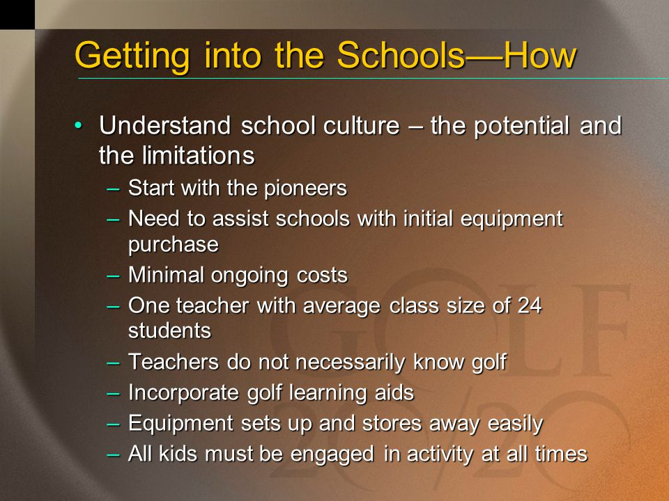 Getting into the Schools—How