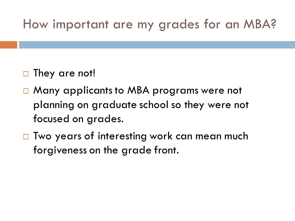 How important are my grades for an MBA