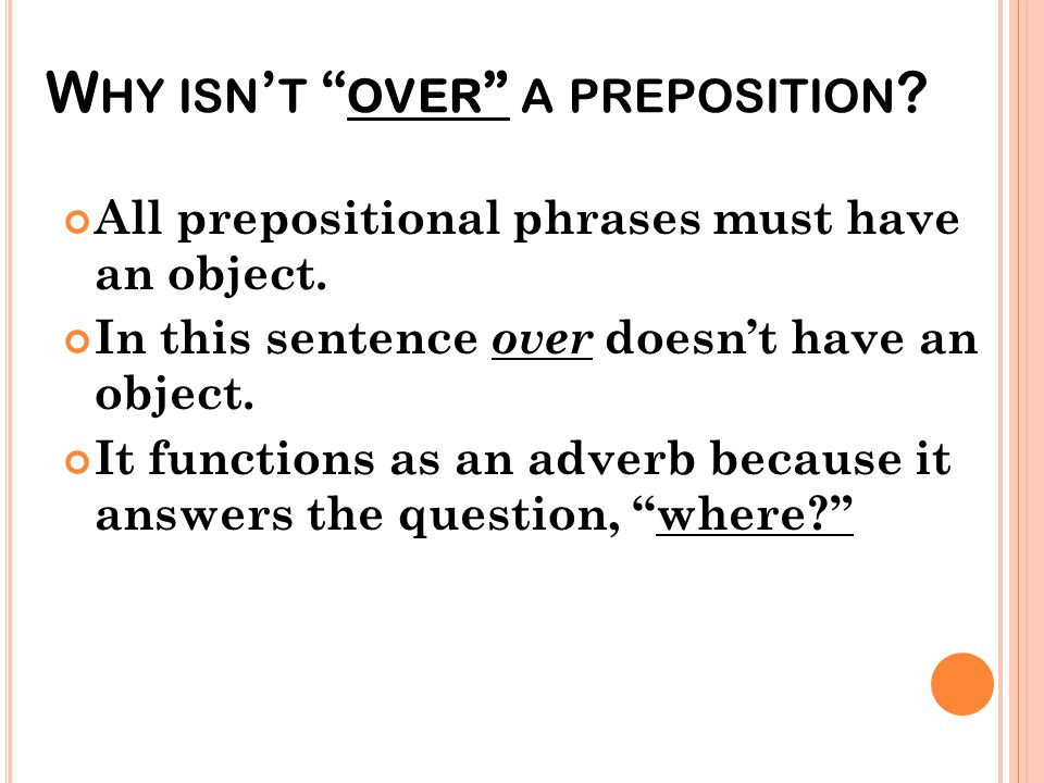 Why isn't over a preposition