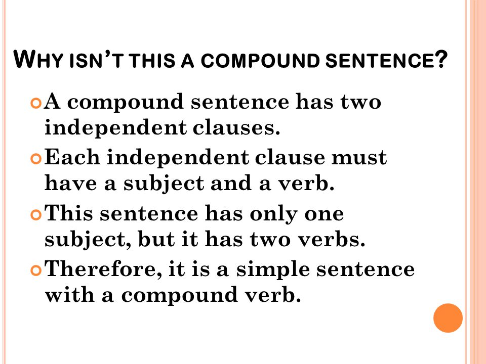 Why isn't this a compound sentence