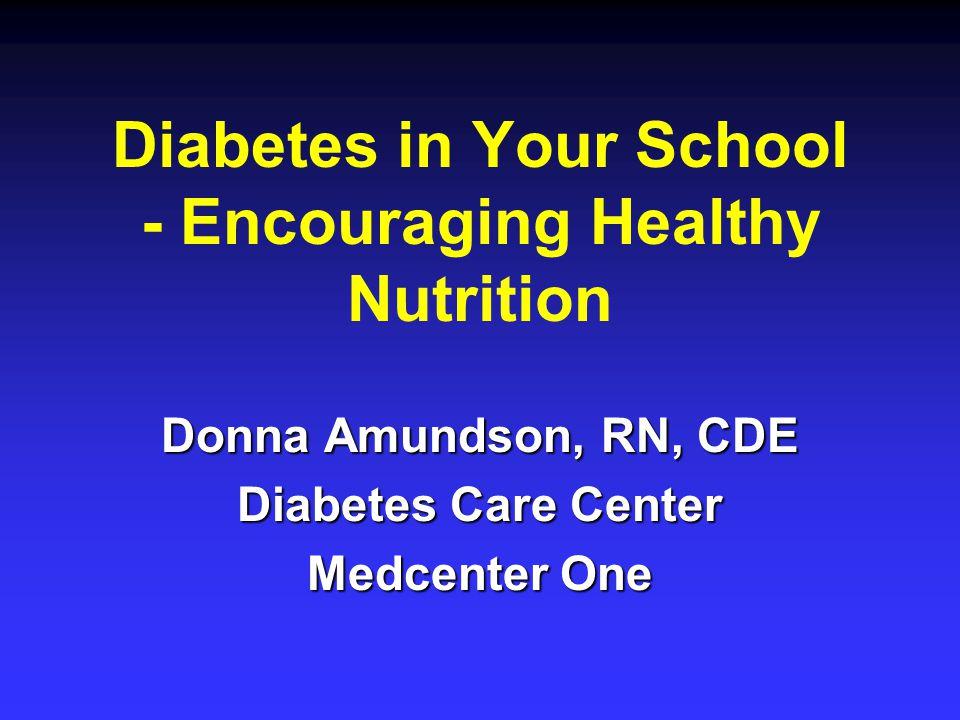 Diabetes in Your School - Encouraging Healthy Nutrition