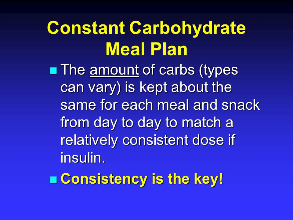 Constant Carbohydrate Meal Plan