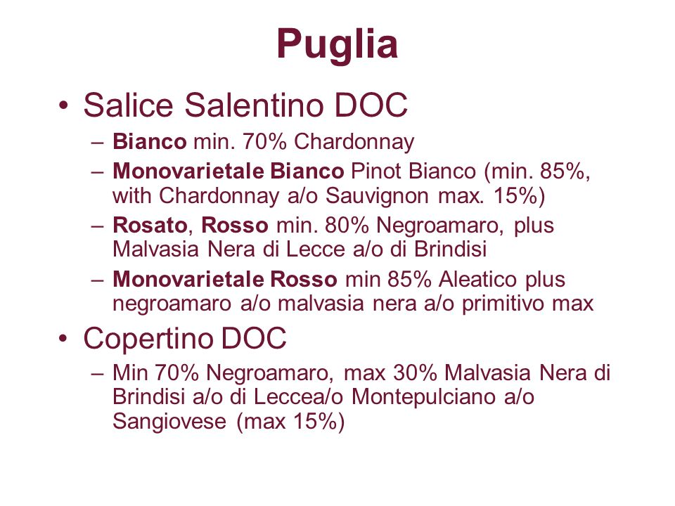 Puglia Salice Salentino DOC Copertino DOC Bianco min. 70% Chardonnay