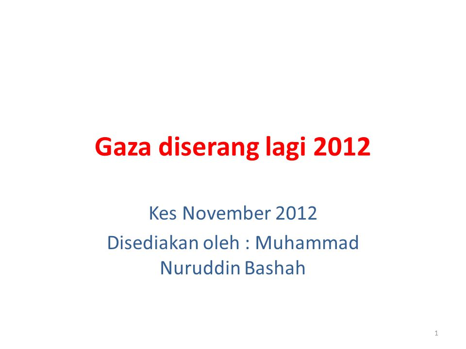 Kes November 2012 Disediakan oleh : Muhammad Nuruddin Bashah