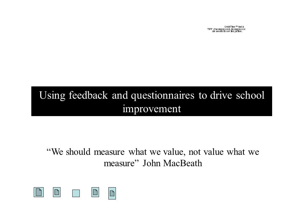 Using feedback and questionnaires to drive school improvement