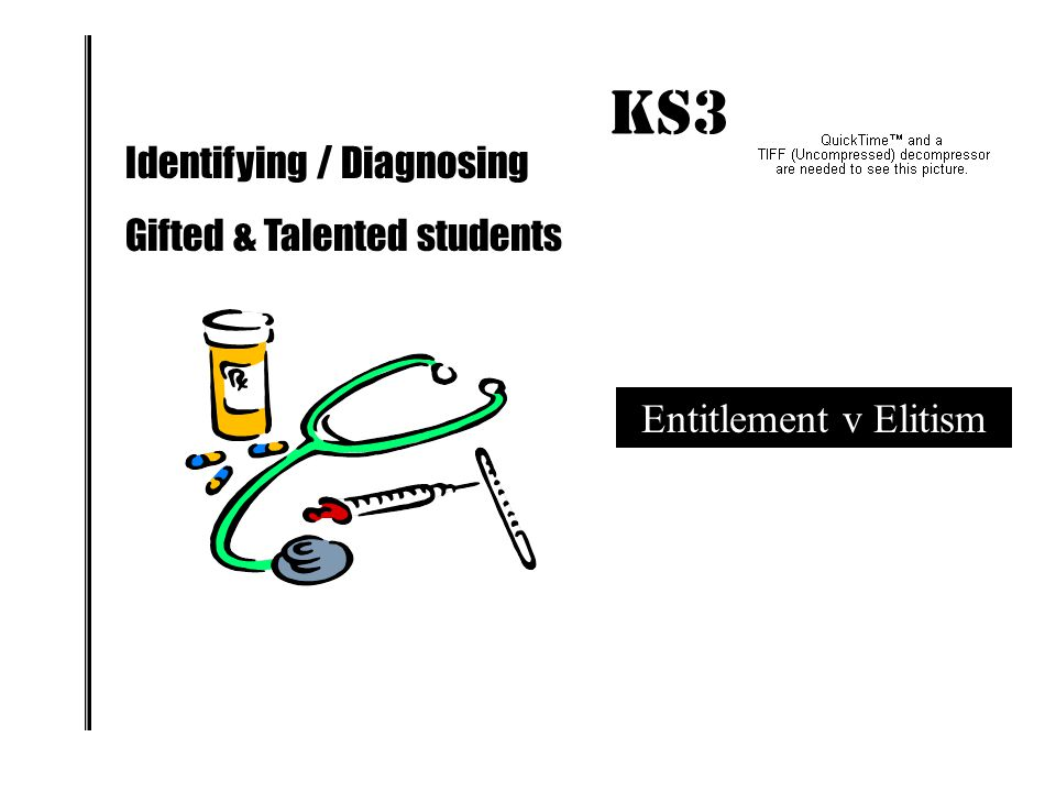 KS3 IMPACT! Identifying / Diagnosing Gifted & Talented students