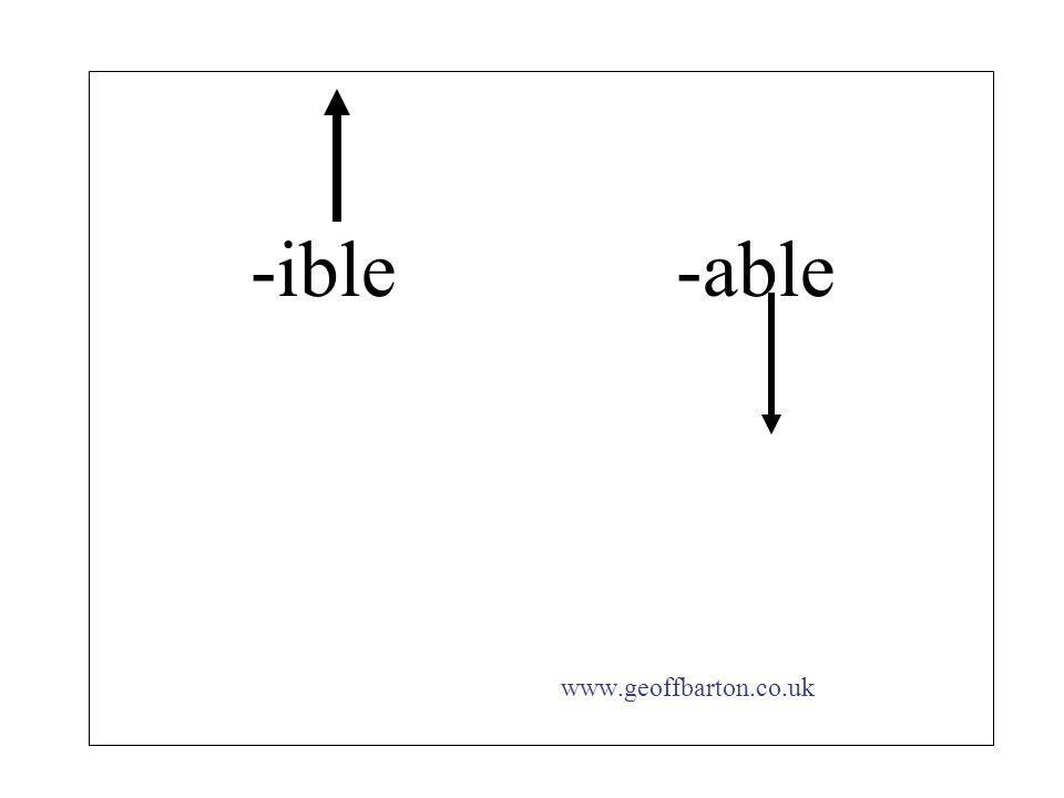 -ible -able www.geoffbarton.co.uk
