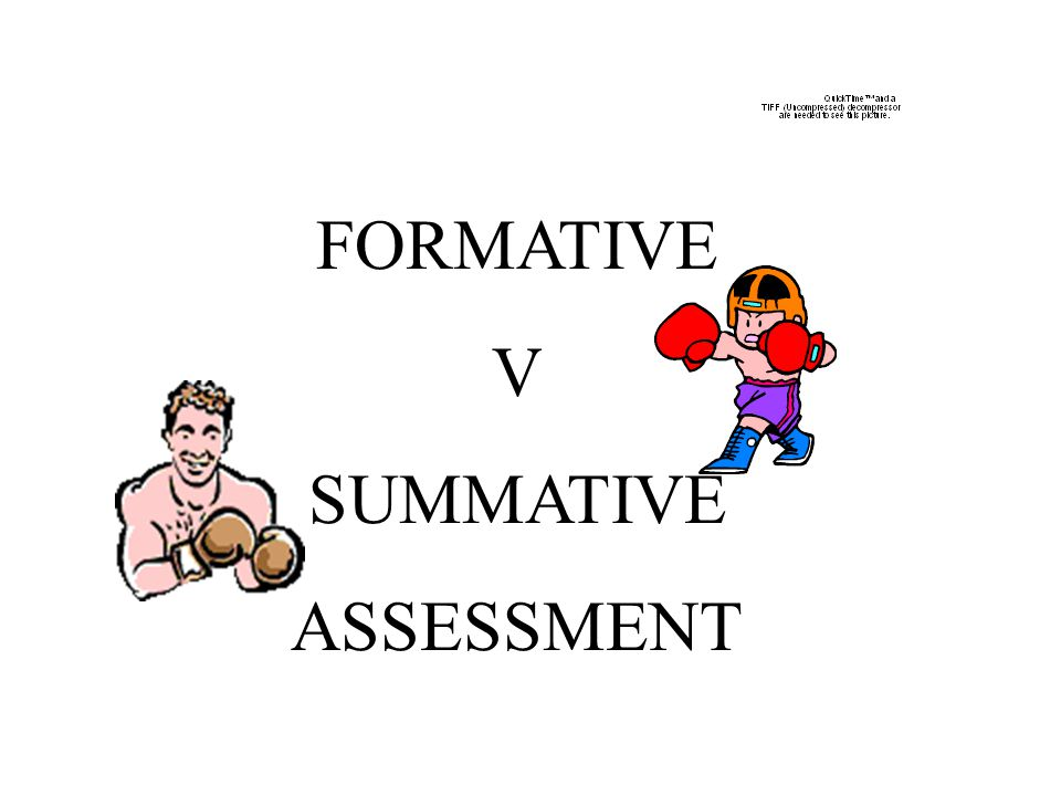 FORMATIVE V SUMMATIVE ASSESSMENT