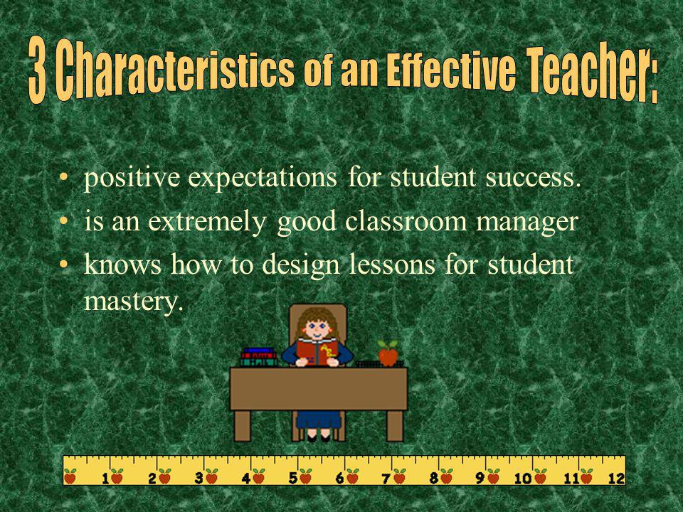 3 Characteristics of an Effective Teacher:
