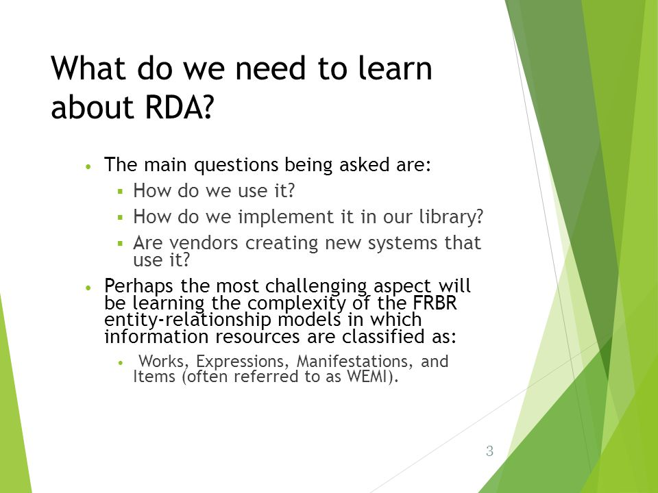What do we need to learn about RDA