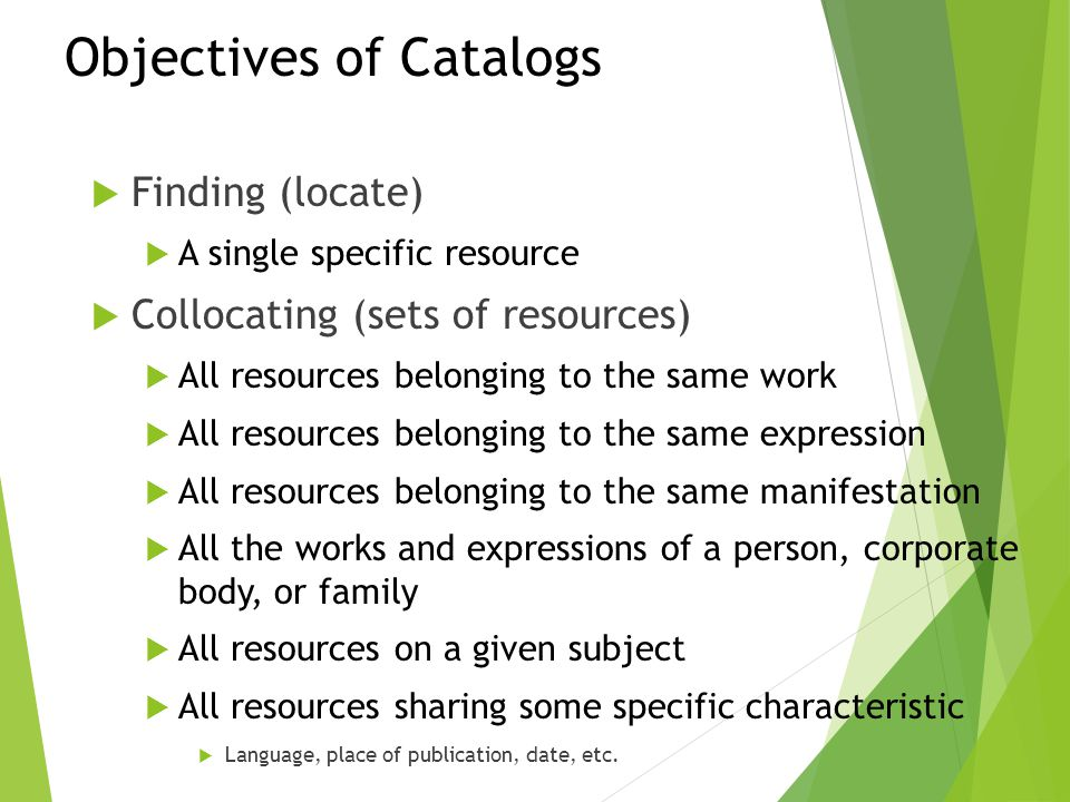 Objectives of Catalogs