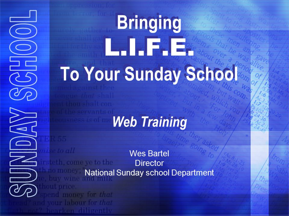 Bringing L.I.F.E. To Your Sunday School Web Training