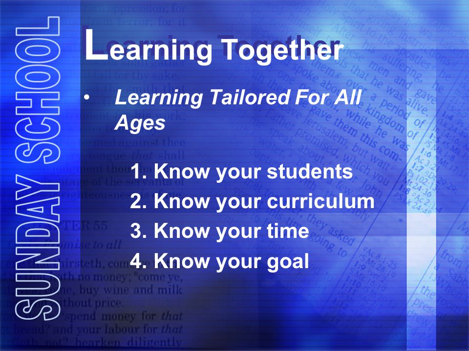 Learning Together Learning Tailored For All Ages Know your students