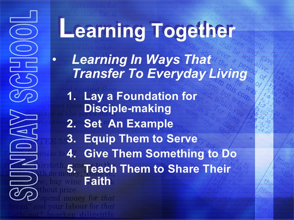 Learning Together Learning In Ways That Transfer To Everyday Living