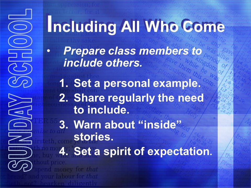 Including All Who Come Prepare class members to include others.
