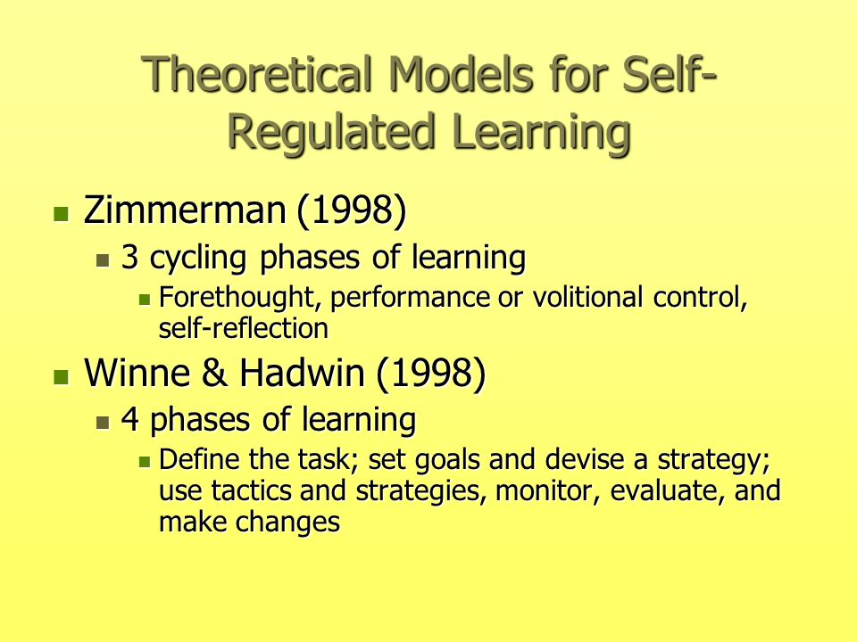Theoretical Models for Self-Regulated Learning